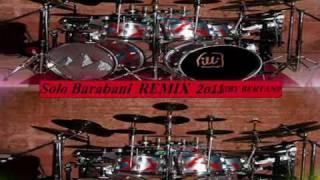 Solo Barabani 2011 REMIX  ((by bertan))