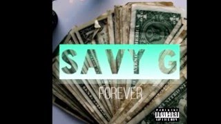 Forever Interlude x Savy G x The Savy Tape