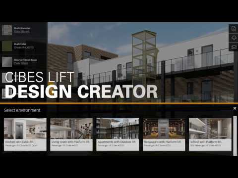 Design your lift with Cibes Lift Creator (live at www.cibeslift.com)