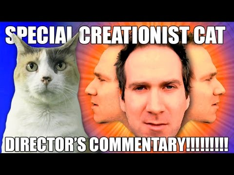 Day to Day Creationist Cat Director's Commentary!