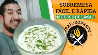 Receita de sobremesa fácil de liquidificador (Mousse de Limão)