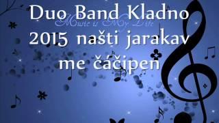 Duo Band Kladno 2015 čačipen