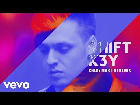 shift-k3y-name-number-chloe-martini-remix-audio-shiftk3yvevo