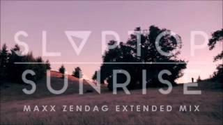 Slaptop - Sunrise (Maxx Zendag Extended Mix)