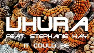 "Uhura feat.Stephanie Kay  ""I Like It"""