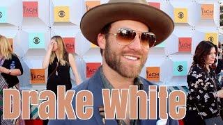 Drake White: Country Music's Joe Cocker & James Brown?
