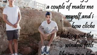 Travellers Chant-Rizzle Kicks lyrics