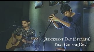 Judgement Day - Stealth || That Grunge Cover