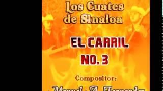 LOS CUATES DE SINALOA  El Carril Numero 3