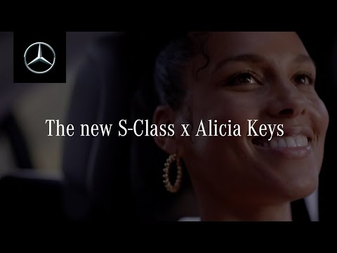 The New S-Class with Alicia Keys