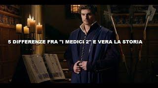 """5 DIFFERENZE FRA """"I MEDICI 2"""" E LA VERA STORIA"""