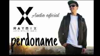 Raymix- Perdóname (audio Official)