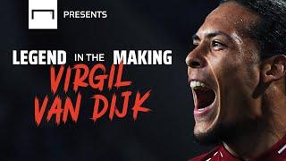 Virgil van Dijk: A Liverpool legend in the making