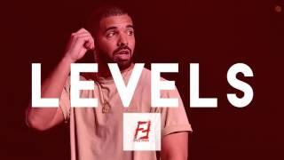 LEVELS (HQ) (Prod.Future Famous) Drake Type Beat