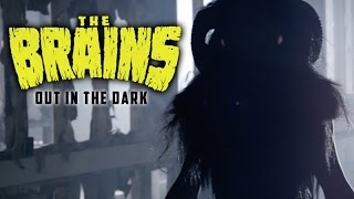 The Brains - Out In The Dark (official video)