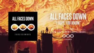 ALL FACES DOWN - I hope you know (Audio)