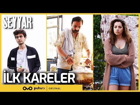 Seyyar - İlk Kareler