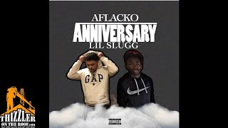 Aflacko ft. Lil Slugg - Anniversary [Thizzler.com Exclusive]