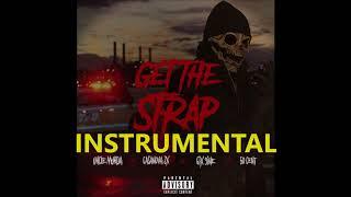 """Get The Strap"" - (INSTRUMENTAL) Uncle Murda | 50 Cent | 6ix9ine | Casanova"