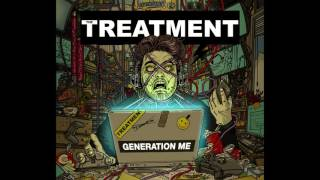 The Treatment - Killer - ---hurricane party