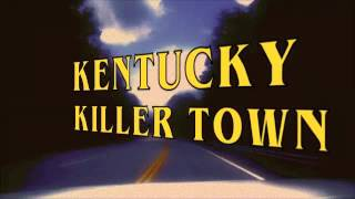 Freddy And The Phantoms - Kentucky Killer (Official Lyric Video)