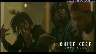 Chief Keef - Love Sosa _ Shot by @DGainzBeats
