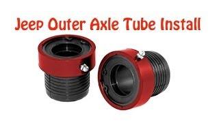 DIY How to Install Jeep TJ,XJ Axle Tube Seals