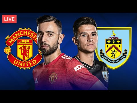 MANCHESTER UNITED vs BURNLEY - LIVE STREAMING - Premier League - Football Match