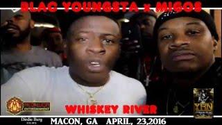 BLAC YOUNGSTA x MIGO'S LIVE WHISKY RIVER MACON GA APRIL 23 2016