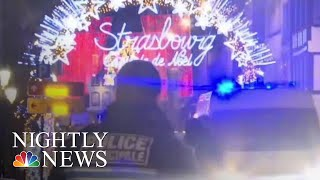 Deadly Terror Attack Near Christmas Market In Strasbourg | NBC Nightly News