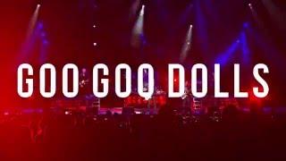 Goo Goo Dolls - 2016 Tour Trailer