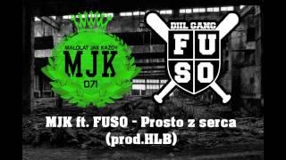 MJK ft.FUSO-Prosto z serca (prod.HLB)