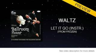 SLOW WALTZ | Dj Ice - Let It Go (from Frozen) (Instr) (29 BPM)