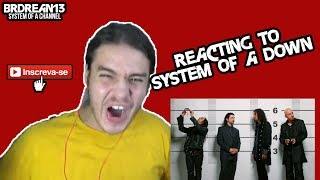 REACTING TO SYSTEM OF A DOWN