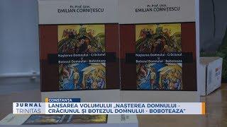 """Lansarea volumului """"Nasterea Domnului - Craciunul si Botezul Domnului - Boboteaza"""""""