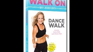 "A Clip From Our New Walking Video - Jessica Smith's ""Walk On: Dance Walk"" DVD"