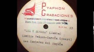 """LOS CANTORES DEL SUQUIA     - SAMBA       """" LUZ Y SOMBRA """""""