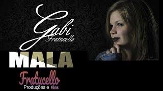 Mala - Gabi Fratucello (FRATUCELLO)