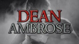 "DEAN AMBROSE ➤ 1st Custom Titantron ""Retaliation V1"""