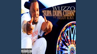 Supa Dupa Clean (feat. Freddy Koka)