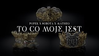 Popek x Sobota x Matheo - To co moje jest