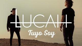 Lucah - Tuyo Soy (Video Oficial)