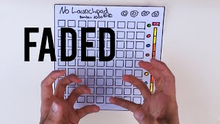 ALAN WALKER - FADED (Launchpad Cover)