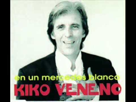 En Un Mercedes Blanco de Kiko Veneno Letra y Video