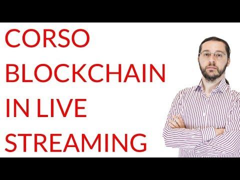 Corso blockchain in live streaming con borsa di studio per diventare professionisti del settore