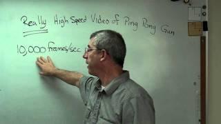 High Speed Video of Ping Pong Gun - Brain Waves.avi