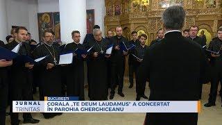 """Corala """"Te Deum Laudamus"""" a concertat in Parohia Gherghiceanu"""