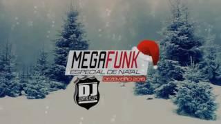 Mega Especial de Natal Parte 2 Dezembro 2016 (DJ Jonatas Felipe)