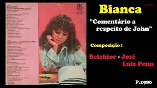 Bianca - Comentário A Respeito De John (1980)