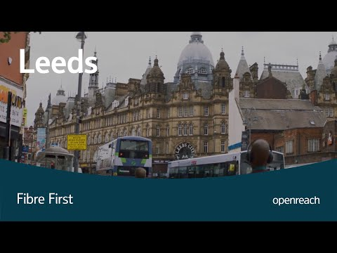 What 'Fibre First' means for Leeds